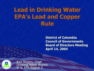 Lead in Drinking Water EPA's Lead and Copper Rule