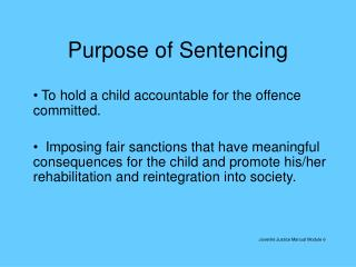 Purpose of Sentencing