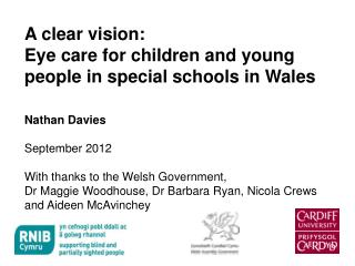 A clear vision: Eye care for children and young people in special schools in Wales