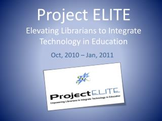 Project ELITE Elevating Librarians to Integrate Technology in Education