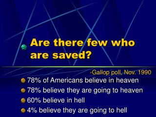 Are there few who are saved?
