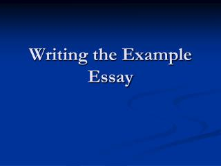 Writing the Example Essay