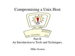 Compromising a Unix Host