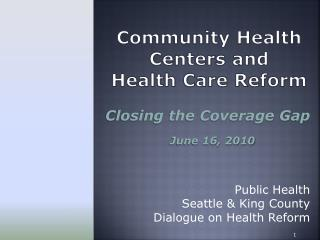 Community Health Centers and  Health Care Reform