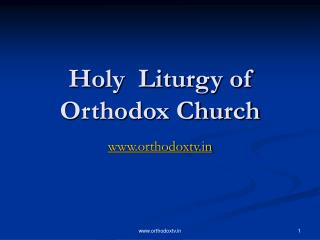 Holy  Liturgy of Orthodox Church
