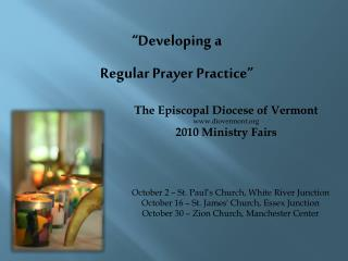 """Developing  a  Regular  Prayer Practice"""