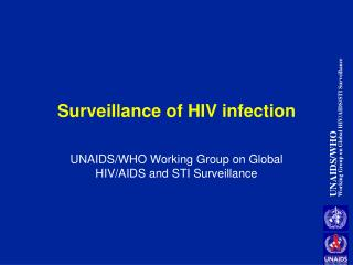 Surveillance of HIV infection