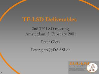 TF-LSD Deliverables
