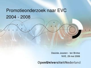 Promotieonderzoek naar EVC 2004 - 2008