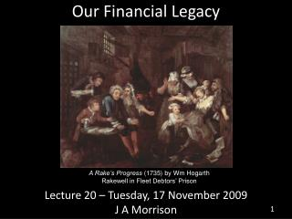 Our Financial Legacy