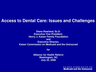 Access to Dental Care: Issues and Challenges