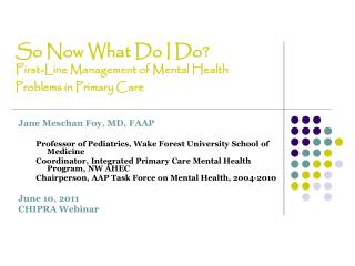 So Now What Do I Do? First-Line Management of Mental Health Problems in Primary Care