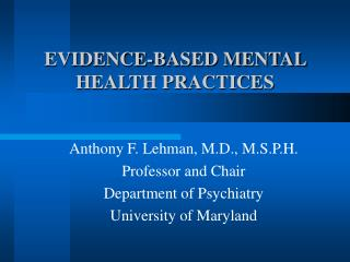 EVIDENCE-BASED MENTAL HEALTH PRACTICES