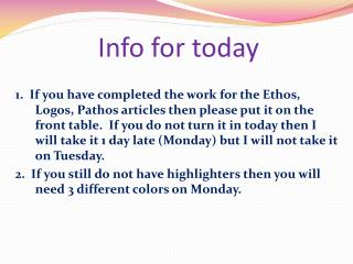 Info for today