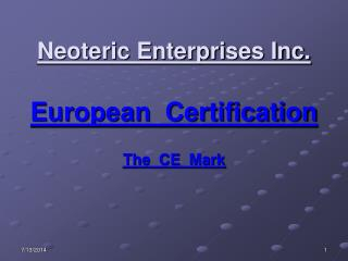 Neoteric Enterprises Inc. European  Certification