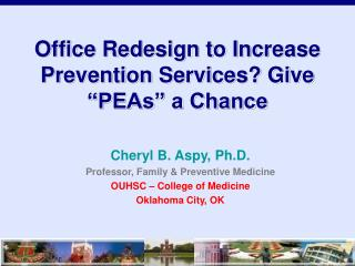 "Office Redesign to Increase Prevention Services? Give ""PEAs"" a Chance"