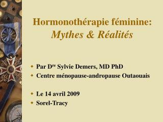 Hormonothérapie féminine: Mythes & Réalités