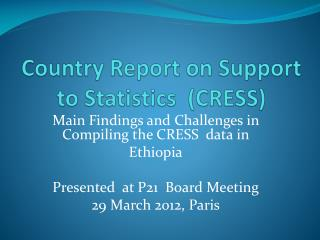 Country Report on Support to Statistics  (CRESS)