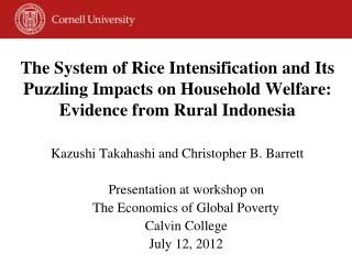 The System of Rice Intensification and Its Puzzling Impacts on Household Welfare: Evidence from Rural Indonesia