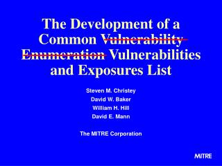The Development of a Common Vulnerability Enumeration Vulnerabilities and Exposures List