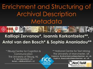 Enrichment and Structuring of Archival Description Metadata