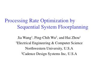 Processing Rate Optimization by 			Sequential System Floorplanning