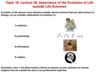 Topic 18. Lecture 28. Importance of the Evolution of Life outside Life Sciences