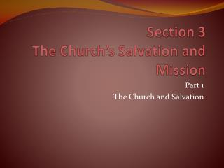 Section 3 The Church's Salvation and Mission