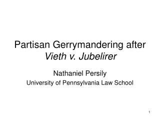 Partisan Gerrymandering after Vieth v. Jubelirer