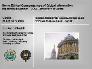 Some Ethical Consequences of Global Information Departmental Seminar – OUCL – University of Oxford
