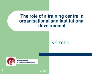 The role of a training centre in organisational and Institutional development