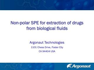 Non-polar SPE for extraction of drugs from biological fluids