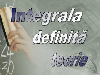 Integrala       definită            teorie