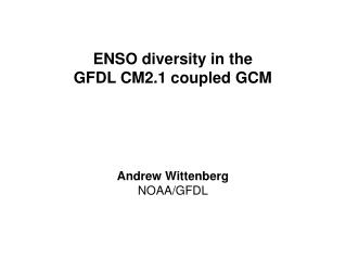 ENSO diversity in the GFDL CM2.1 coupled GCM