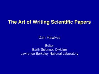 The Art of Writing Scientific Papers