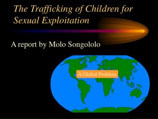 The Trafficking of Children for Sexual Exploitation