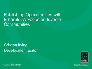 Publishing Opportunities with Emerald: A Focus on Islamic Communities