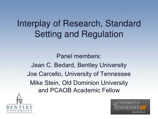 Interplay of Research, Standard Setting and Regulation