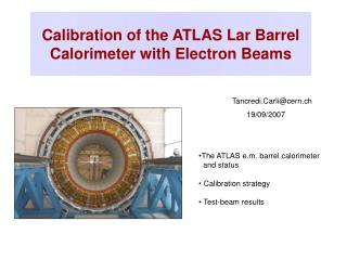 Calibration of the ATLAS Lar Barrel Calorimeter with Electron Beams