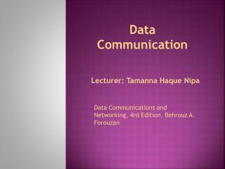 Lecturer: Tamanna Haque Nipa