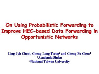 On Using Probabilistic Forwarding to Improve HEC-based Data Forwarding in Opportunistic Networks