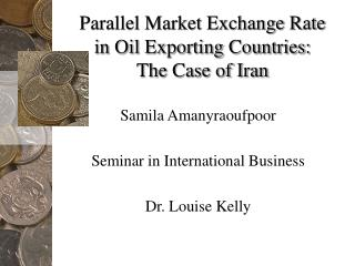 Parallel Market Exchange Rate in Oil Exporting Countries: The Case of Iran