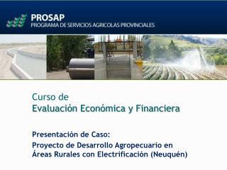 Curso de  Evaluación Económica y Financiera