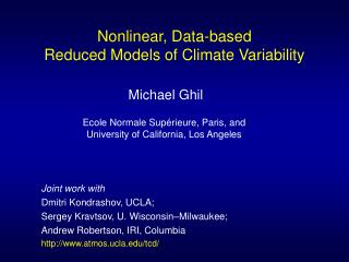 Nonlinear, Data-based  Reduced Models of Climate Variability