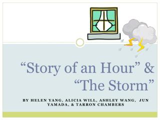 """""""Story of an Hour"""" & """"The Storm"""""""