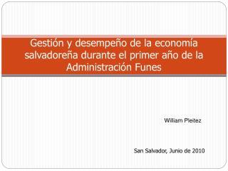 Gestión y desempeño de la economía salvadoreña durante el primer año de la Administración Funes