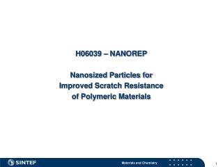 H06039 – NANOREP Nanosized Particles for Improved Scratch Resistance of Polymeric Materials