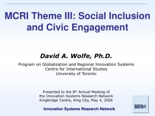 MCRI Theme III: Social Inclusion and Civic Engagement