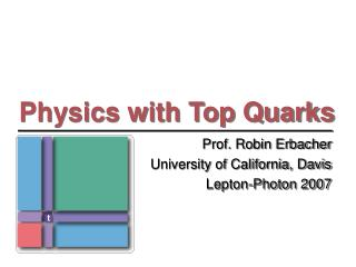 Physics with Top Quarks