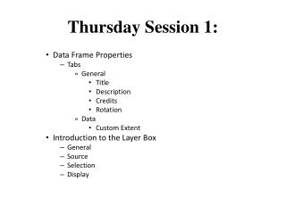 Thursday Session 1: